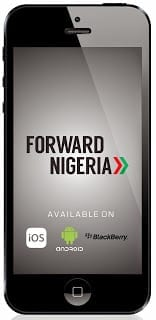Know What Government is Doing for You with the Forward Nigeria App