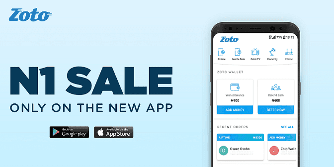 Nigeria's fastest growing payment startup, Zoto, announces ₦1 sale only on the new app
