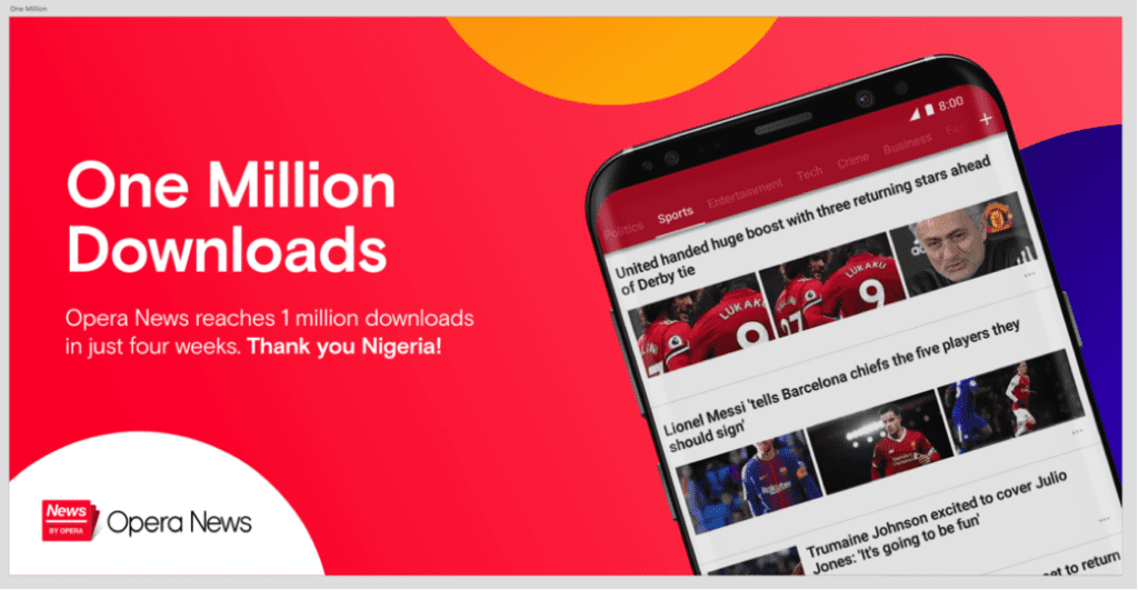 Opera News gets over 1 million Downloads