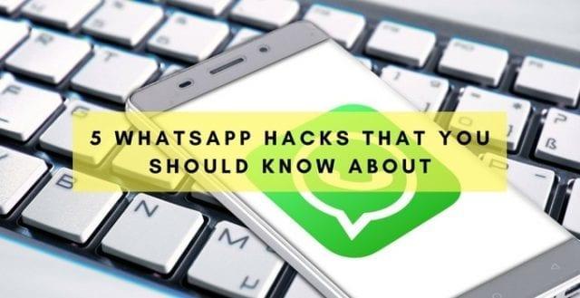WhatsApp Hacks You Need to Know
