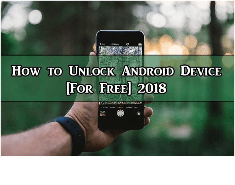 How to Unlock Android Device for Free
