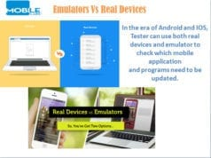 Real Devices Vs Emualtors
