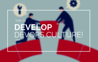 Best Tips to Developing a DevOps Culture in Organisation