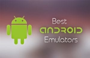 6 Best Android Emulators for PC 2018