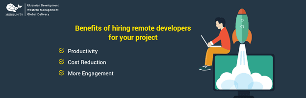 Benefits of Hiring Remote Developers for your Project
