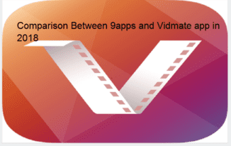 Comparison Between 9apps and Vidmate app