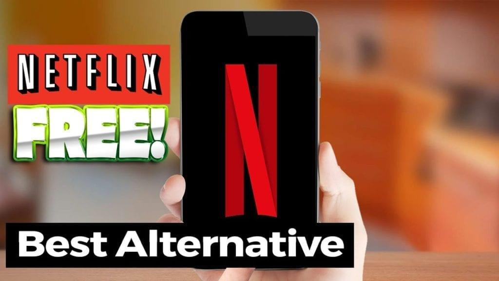 Best Free Netflix Alternatives