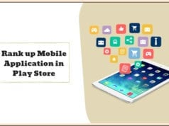Top 5 Tricks to Rank up Your Mobile Application in Play Store