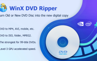 5 Reasons Why WinX is the Best DVD Ripping Software 2018