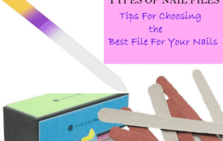 Tips for Choosing the Best Nail File