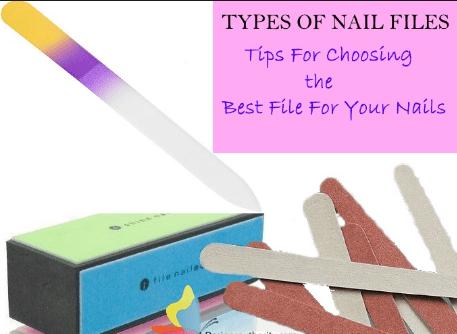 Choosing the Best Nail File