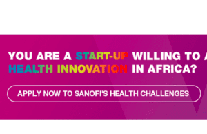 AFRIC@TECH 2019: SANOFI launches 3 health innovation challenges for startups in Africa