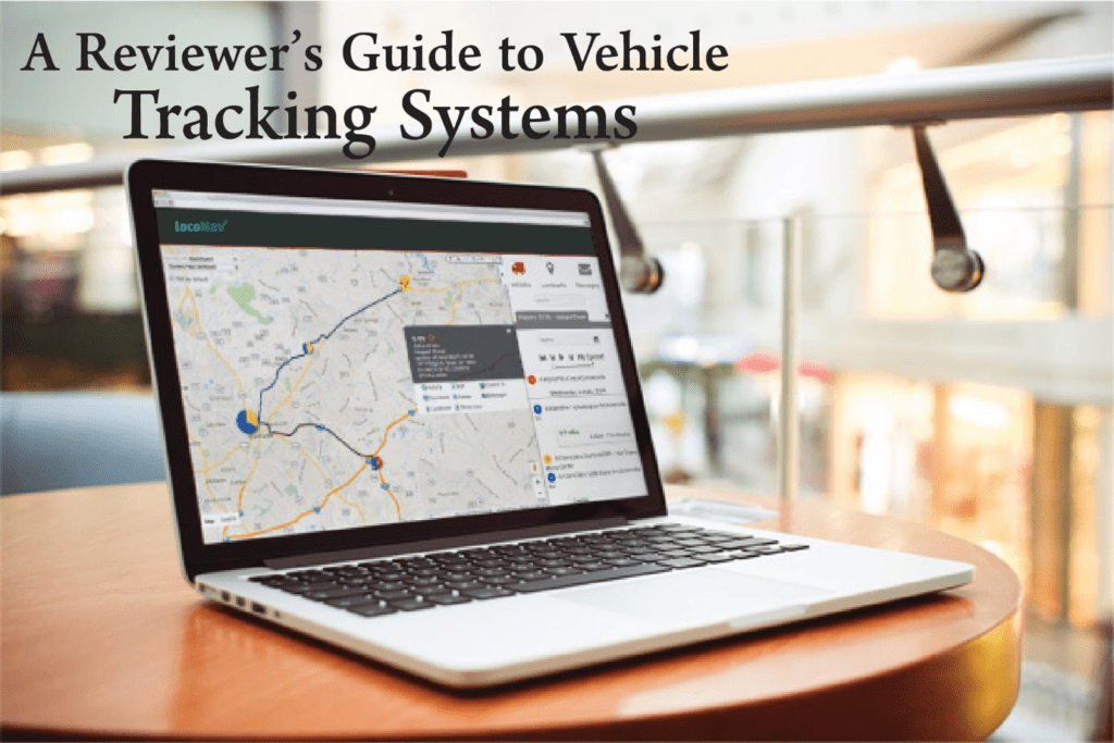 A Reviewer's Guide to Vehicle Tracking Systems