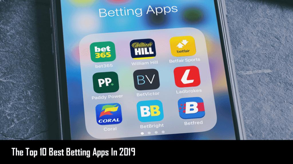 Top Five Betting App Of 2019