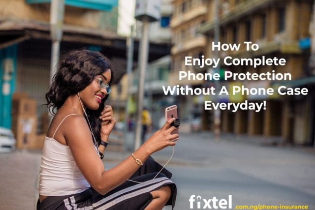 how-to-protect-your-phone-without-a-phone-case-in-Nigeria.