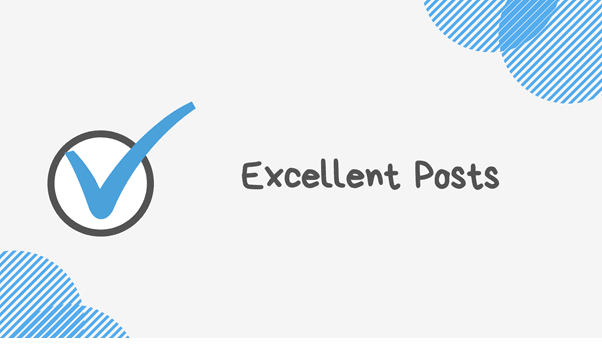 Excellent Posts