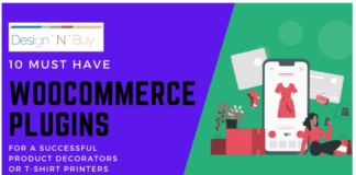 10 Must Have WooCommerce Plugins for a Successful Online T-shirt Printing Store