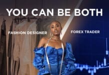 Dual Life: You can be a Forex Trader and a Fashion Designer