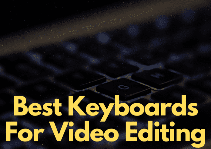 Best Keyboards for Video Editing