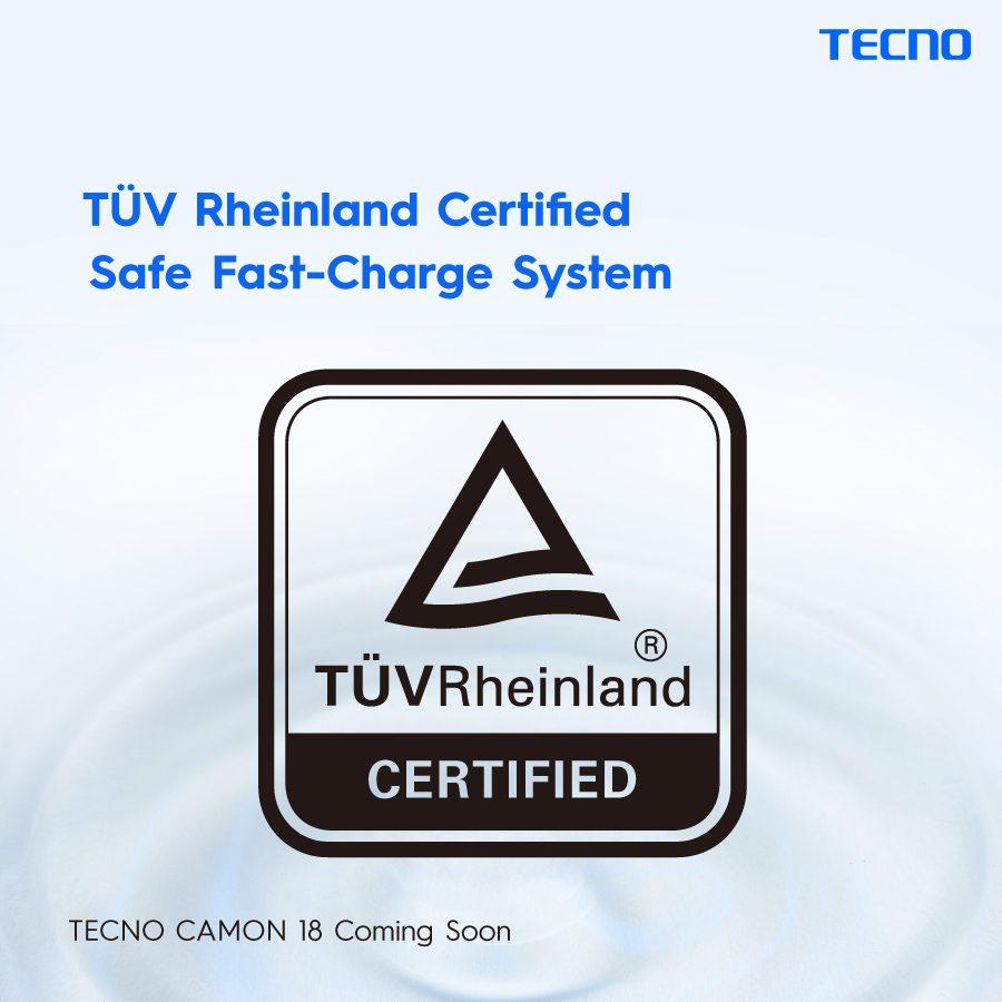 Tecno Camon 18 Premier gets TÜV Rheinland Safe Fast Charge System Certified